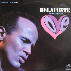 HARRY BELAFONTE - Sings of Love