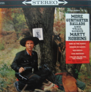 MARTY ROBBINS - MORE GUNFIGHTER BALLADS