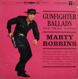 MARTY ROBBINS - GUNFIGHTER BALLADS