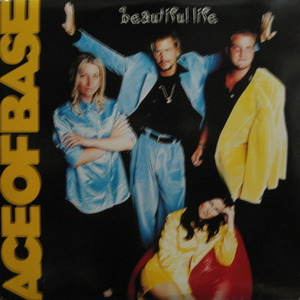 ACE OF BASE - Beautiful Life (2LP)