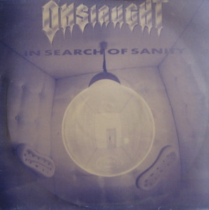 ONSLAUGHT - IN SEARCH OF SANITY (준라이센스)